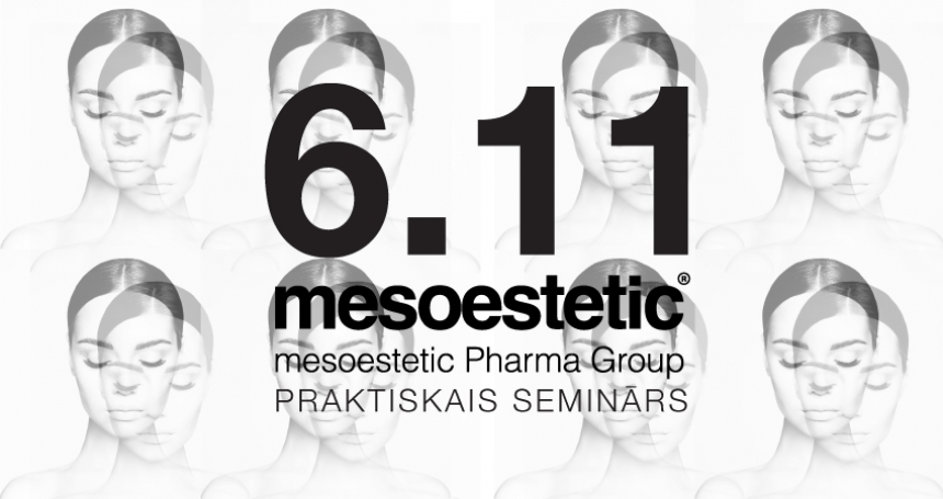 mesoestetic praktiskais seminārs 6.novembrī