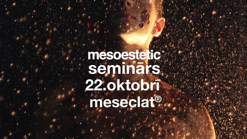 mesoeclat seminārs 22. oktobrī